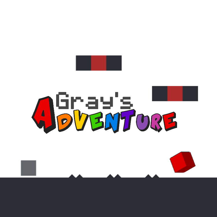 The text Gray's Adventure with a gray square, dark platforms and spikes, a red 3D box and red platforms in the ground.